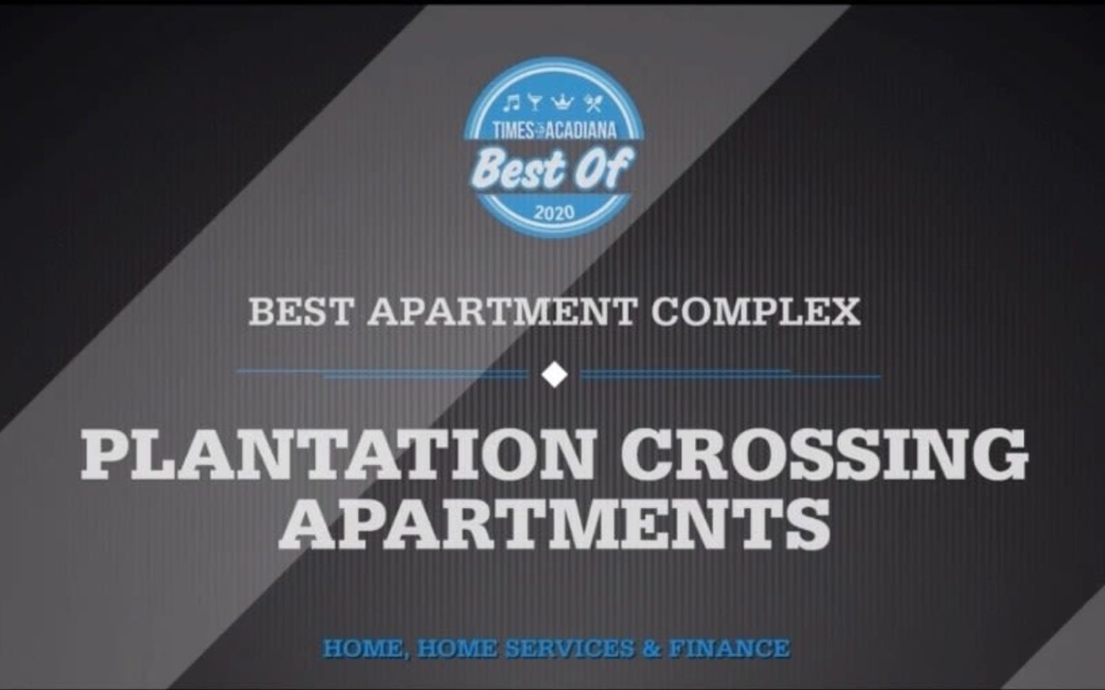 Best Apartment Complex Award - Times of Acadiana