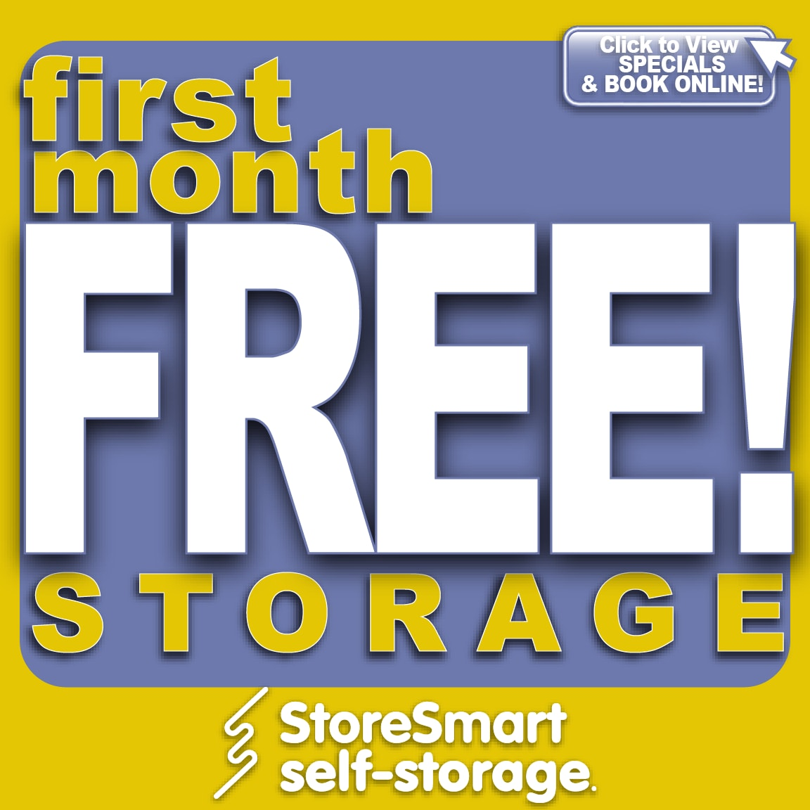 Special at StoreSmart Self-Storage in Columbia, South Carolina