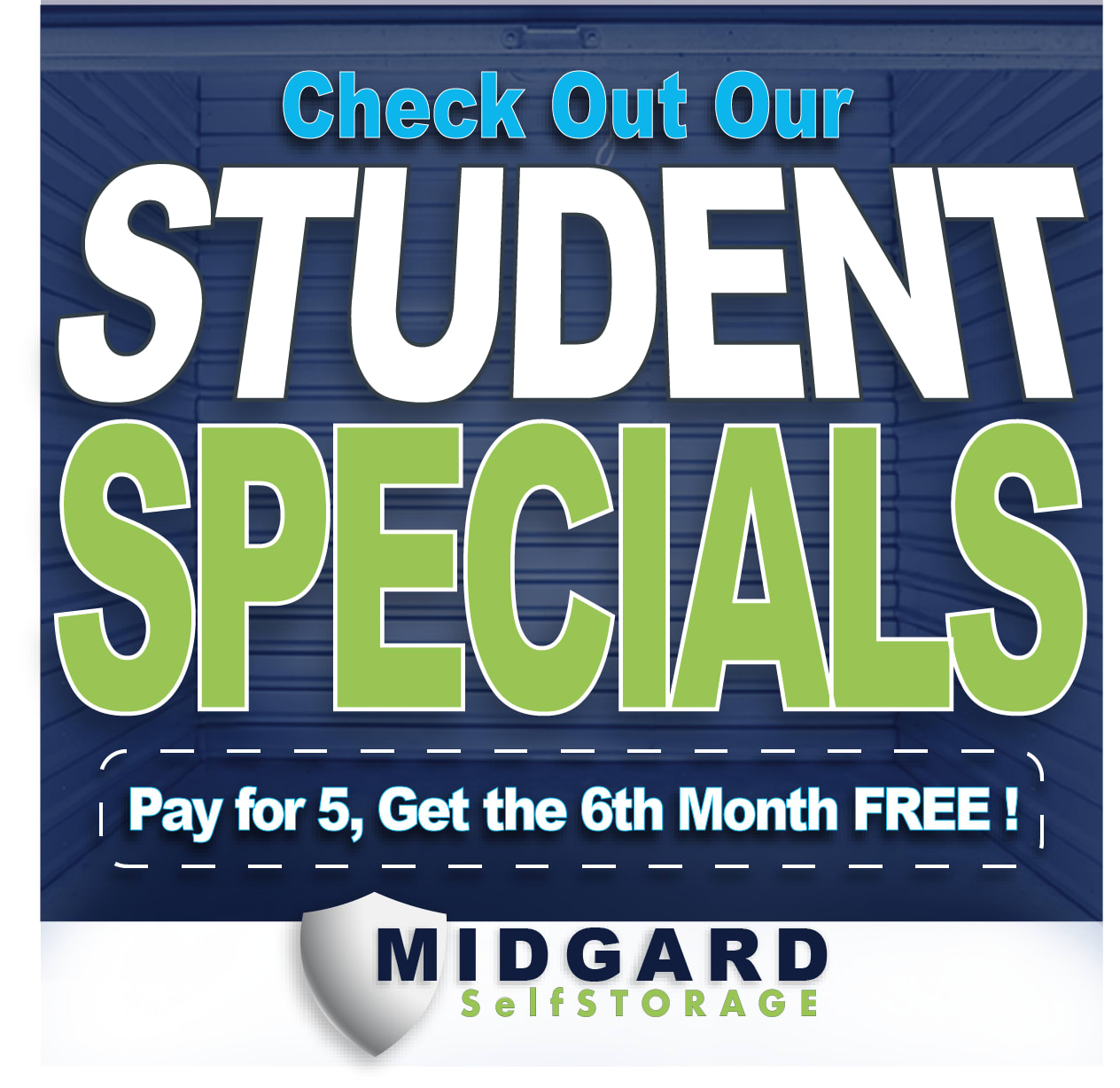 Special at Midgard Self Storage in Florence, Alabama