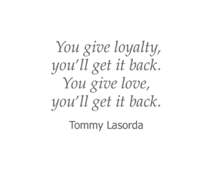 Tommy Lasorda quote for Garden Place Senior Living