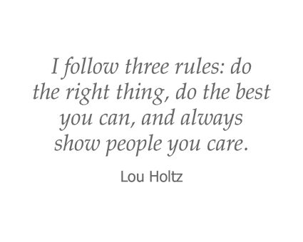 Lou Holtz quote for Garden Place Senior Living