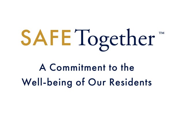 White image with text saying safe together, a commitment to the well-being of our residents.