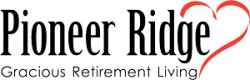 Pioneer Ridge Gracious Retirement Living
