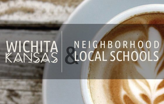 Wichita neighborhood and local schools