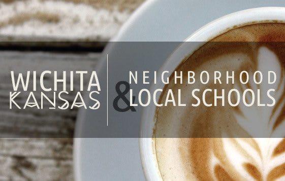 Wichita neighborhood and local schools