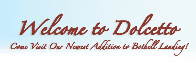 Welcome to Dolcetto sign for the senior living community in Bothell