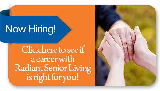 Careers at Radiant Senior Living