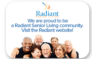 Visit the Radiant Senior Living website to view our other communities