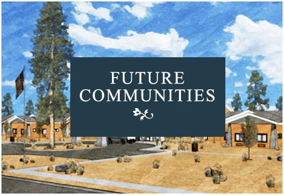 Click here to view our future communities
