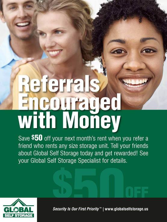 Refer a friend today at Global Self Storage