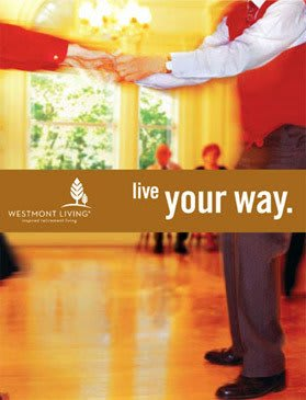 Live your way at Westmont Living where it's easy to relax.