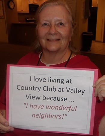 Another resident telling everyone about how great Country Club at Valley View is.