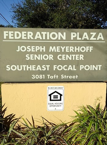Our sign welcomes residents and their guests to Federation Plaza in Hollywood.