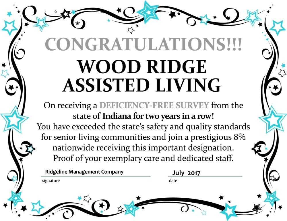 Wood Ridge Assisted Living is award winning and deficiency-free!