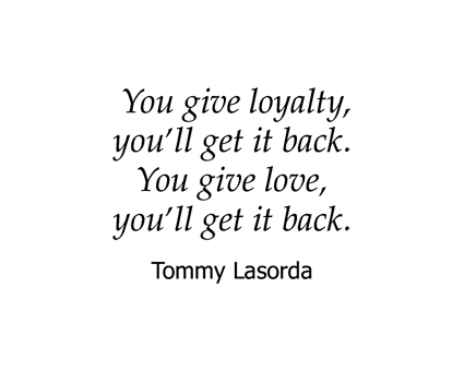 Tommy Lasorda quote