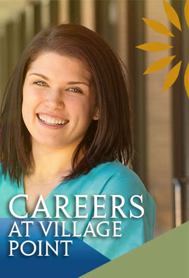 Start your career with Village Point Rehabilitation & Healthcare