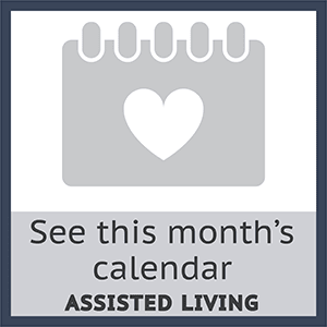 View this months assisted living calendar at Skyline Place Senior Living in Sonora, California