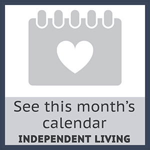 View this month's calendar for independent living at Bishop Place Senior Living in Pullman, Washington.