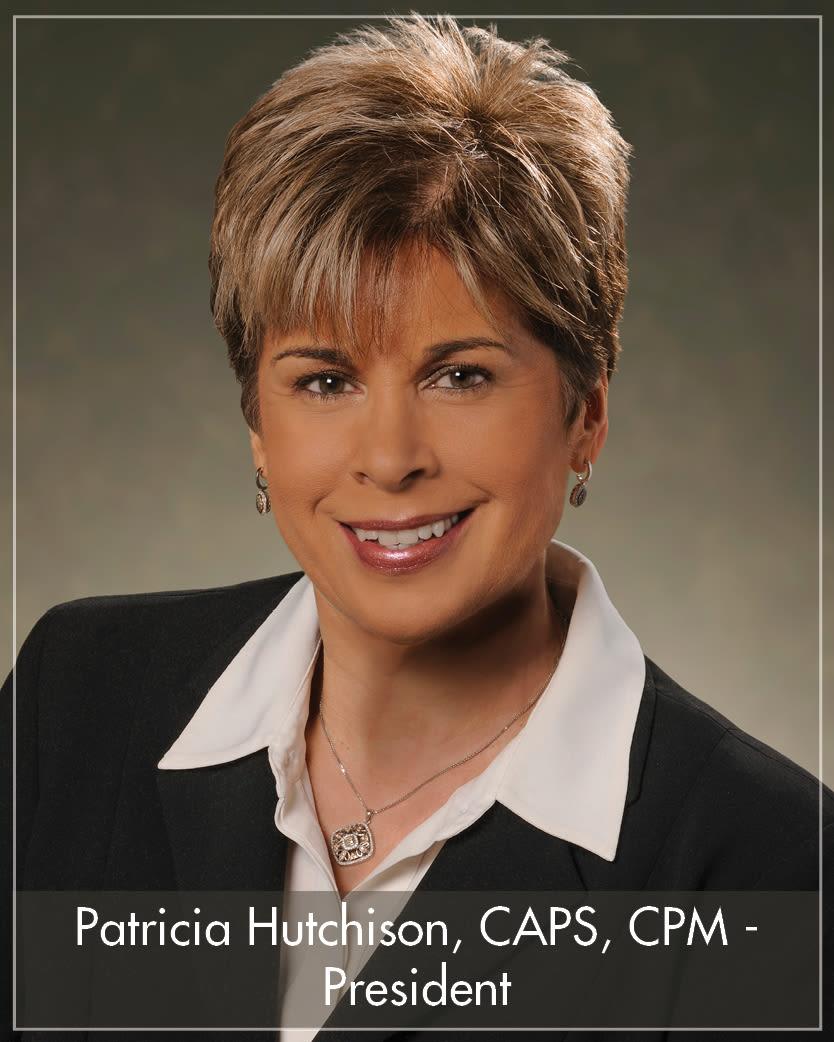 Patricia Hutchison, CAPS, CPM - President