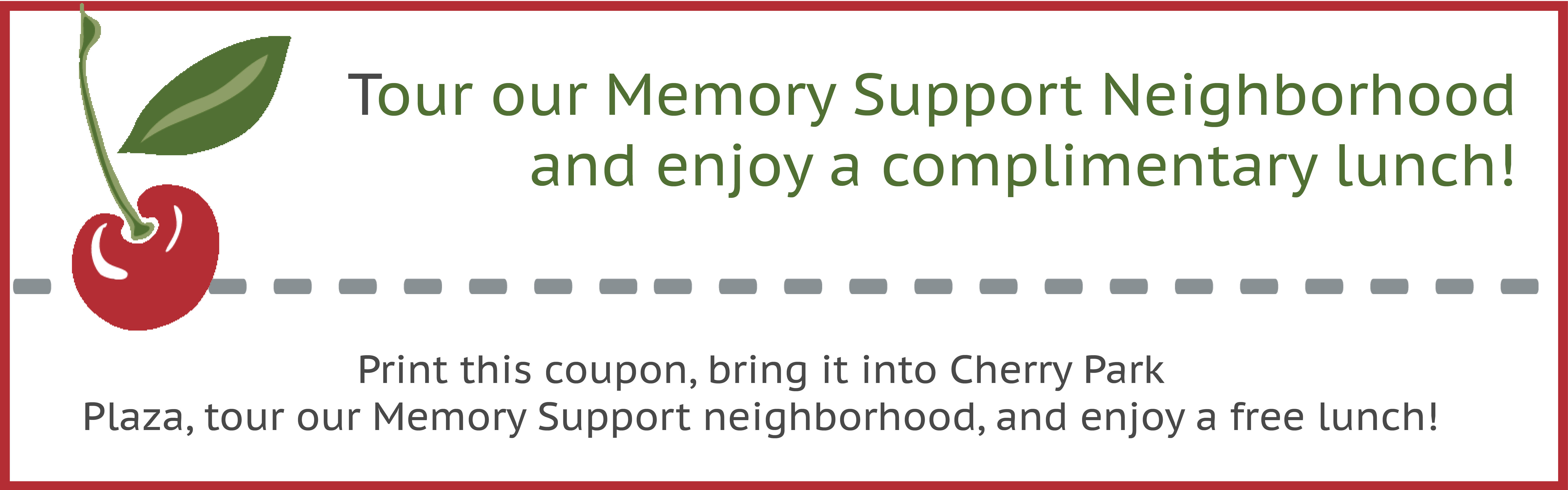 Tour our memory support neighborhood today and receive a complimentary lunch at Cherry Park Plaza in Troutdale, Oregon