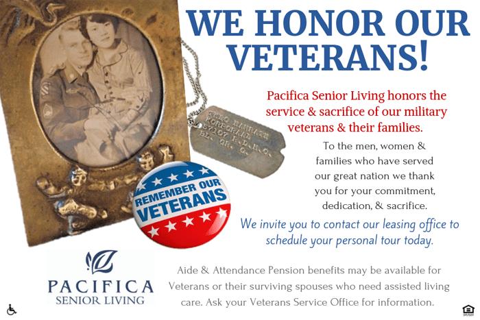 At Pacifica Senior Living: Riverside Legacies Memory Care in Riverside,CA we honor our veterans