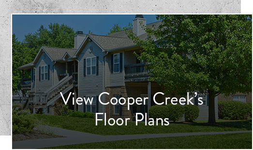 See our floor plans at Cooper Creek in Louisville, Kentucky