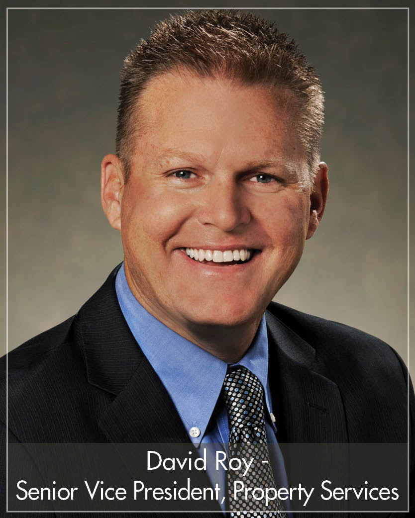 David Roy - Senior Vice President, Property Services