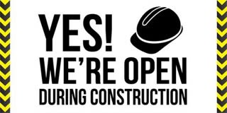 Yes! We're Open During Construction logo