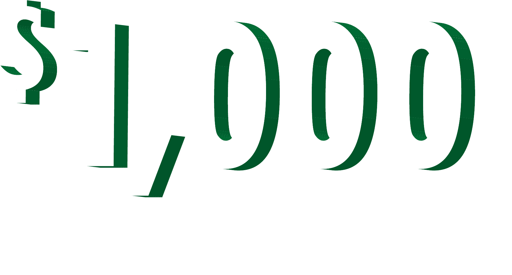 welcome incentive for one thousand dollars