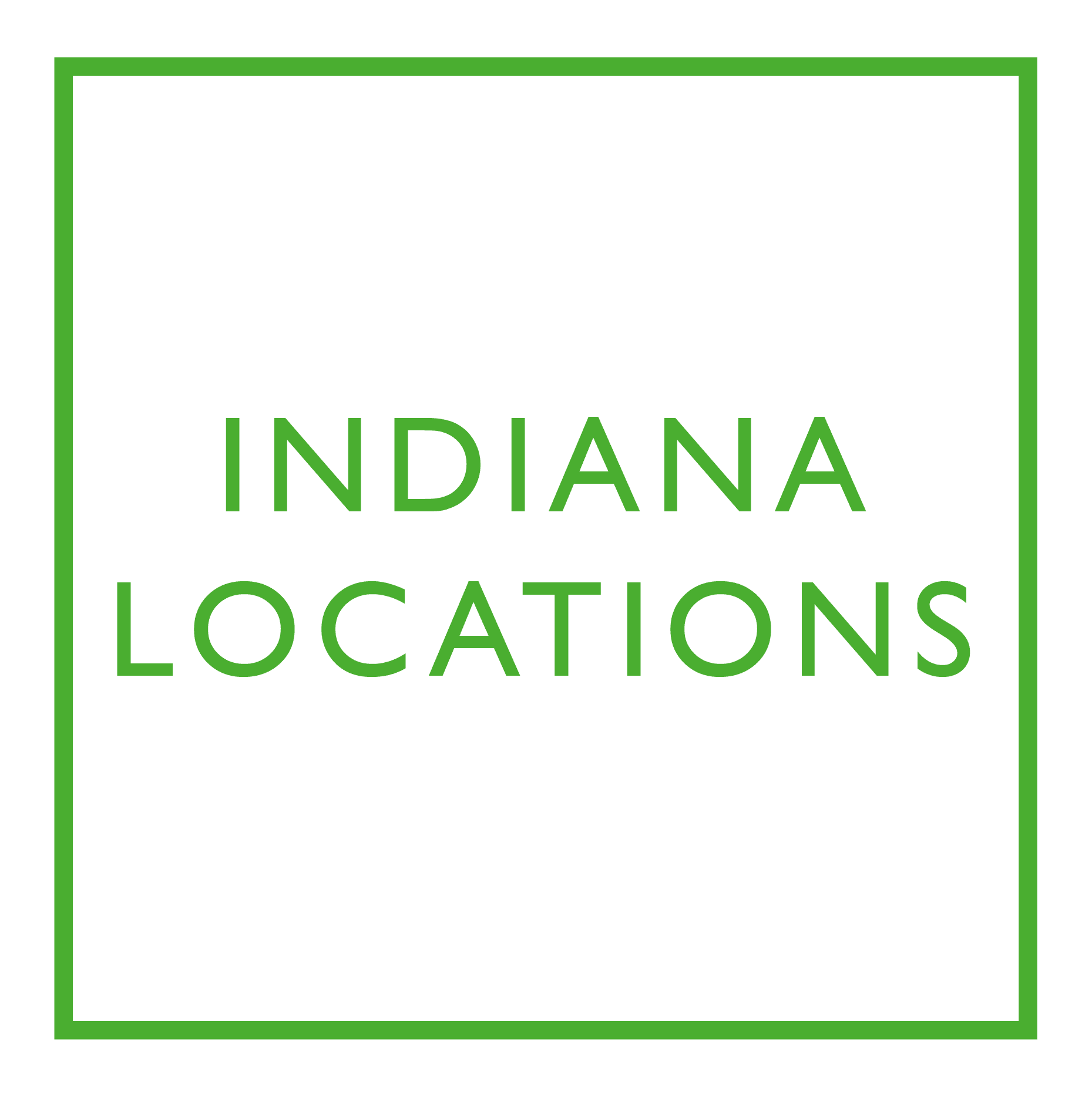 Check out our locations in Indiana