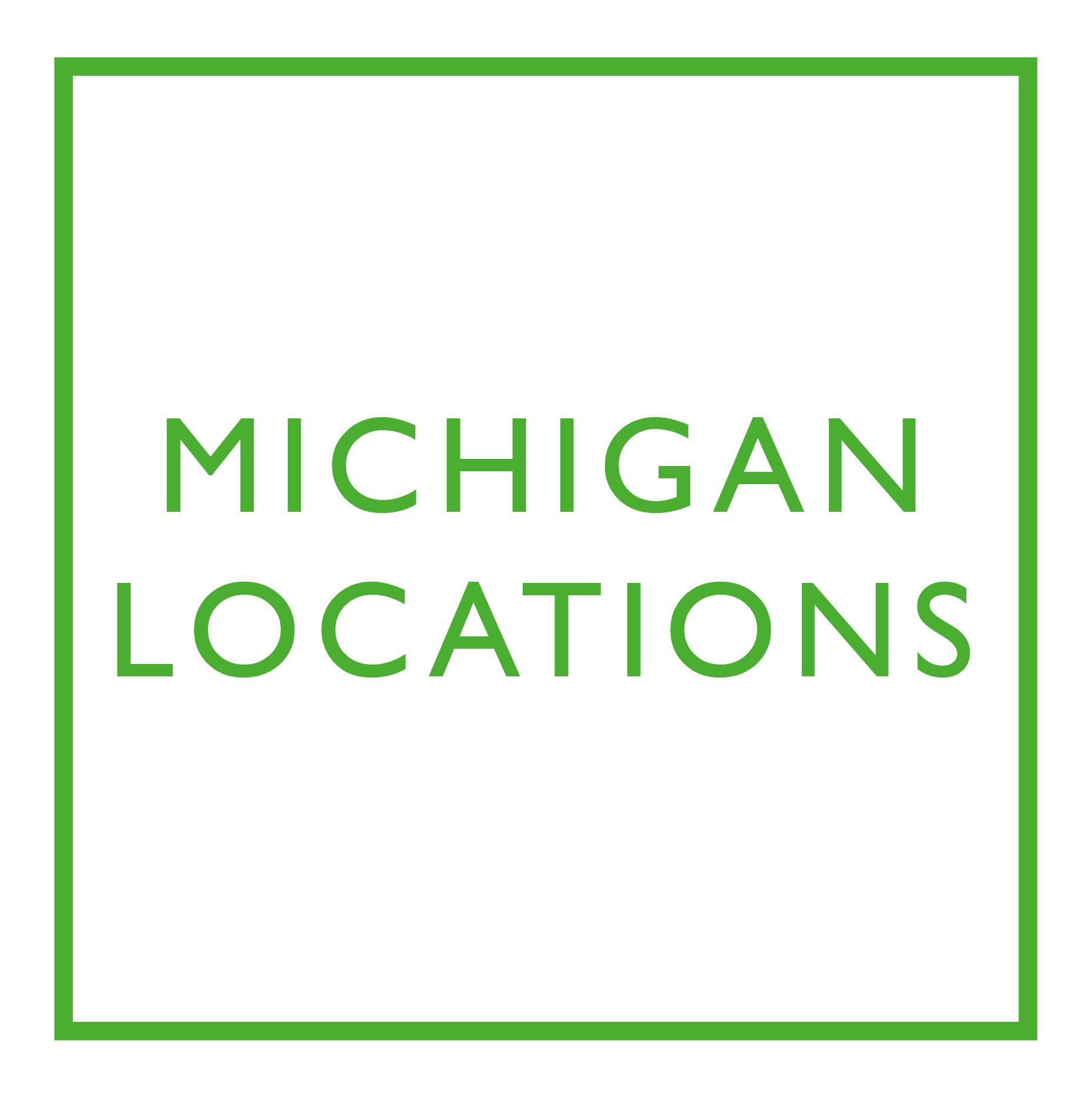 Check out our locations in Michigan
