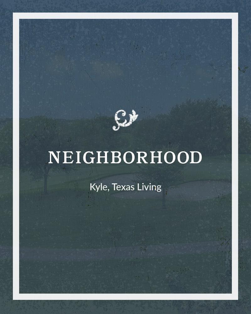 Plum Creek Vue neighborhood in Kyle, Texas