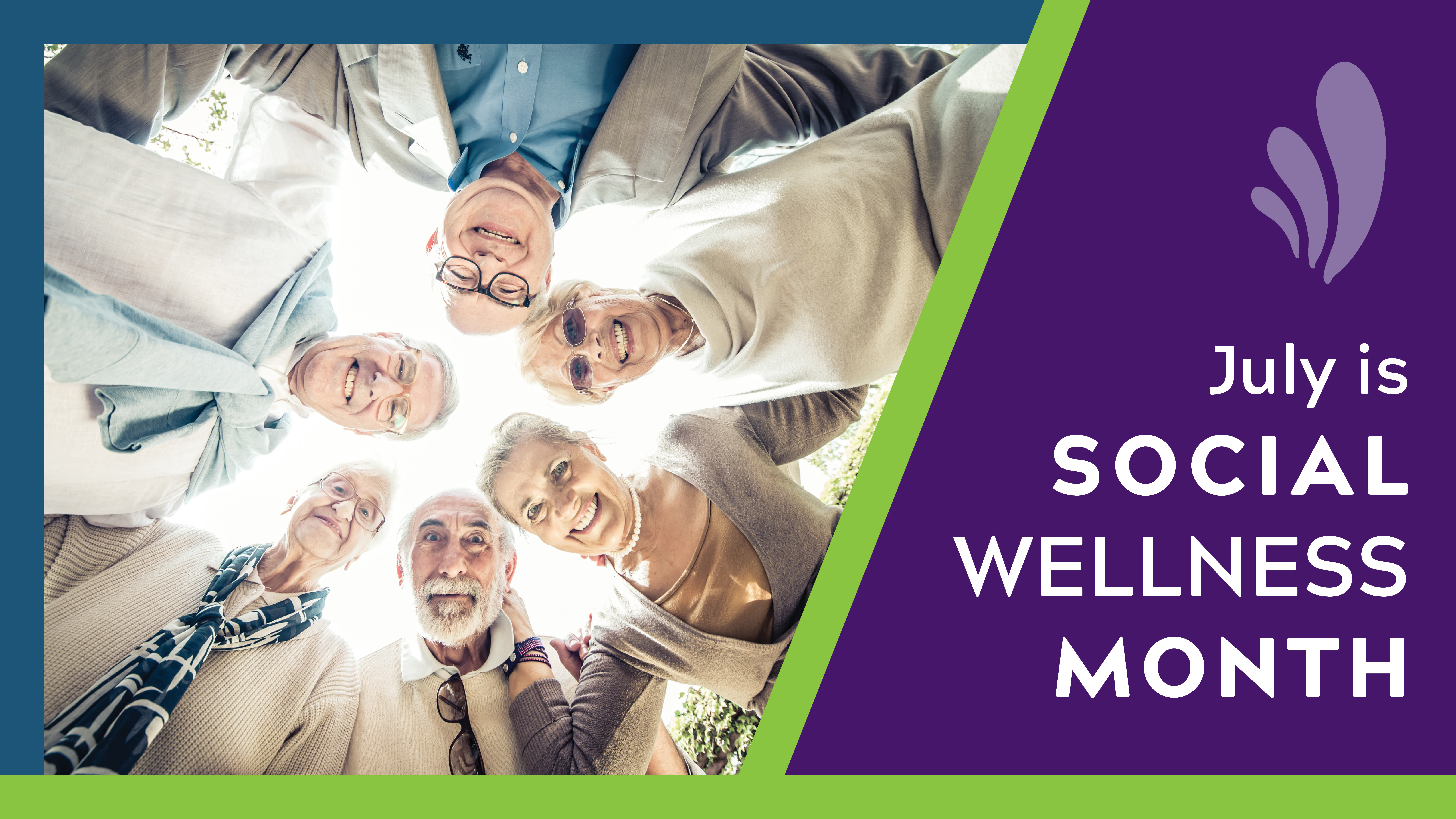 July is Social Wellness Month