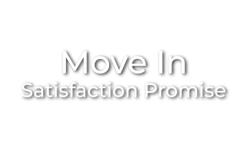 Learn more about our move-in satisfaction promise at The View at Lakeside in Lewisville, Texas