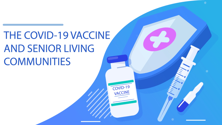COVID-19 Vaccinations at Retirement Center Management Communities