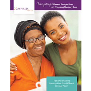 Read Navigating Different Perspectives on Choosing Memory Care white paper at Aspired Living of La Grange in La Grange, Illinois.