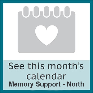 View this month's memory support north calendar at The Wentworth of Las Vegas in Las Vegas, Nevada.