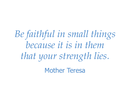 Mother Teresa quote for Wildwood Canyon Villa Assisted Living and Memory Care in Yucaipa, California