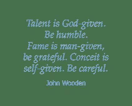 John Wooden quote at Honeysuckle Senior Living in Hayden, Idaho