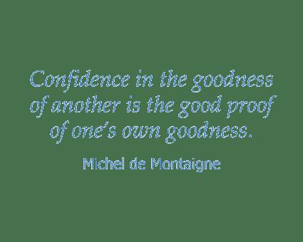 Michel de Montaigne quote at Honeysuckle Senior Living in Hayden, Idaho