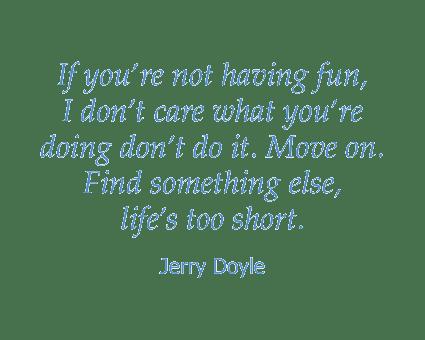 Jerry Doyle quote