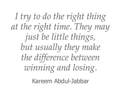 Kareem Abdul-Jabbar quote for Garden Place Red Bud in Red Bud, Illinois