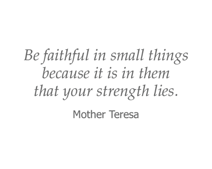 Mother Teresa Quote for Garden Place Millstadt in Millstadt, Illinois.