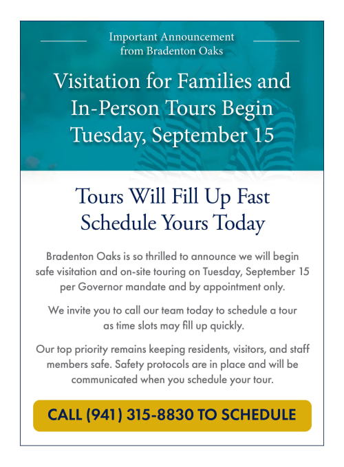 Visitation for families and in-person tours begin Tuesday, September 15. Call 941-315-8830 to schedule.