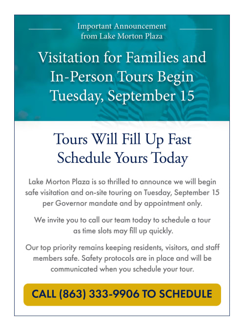 Visitation for families and in-person tours begin Tuesday, September 15. Call 863-333-9906 to schedule.