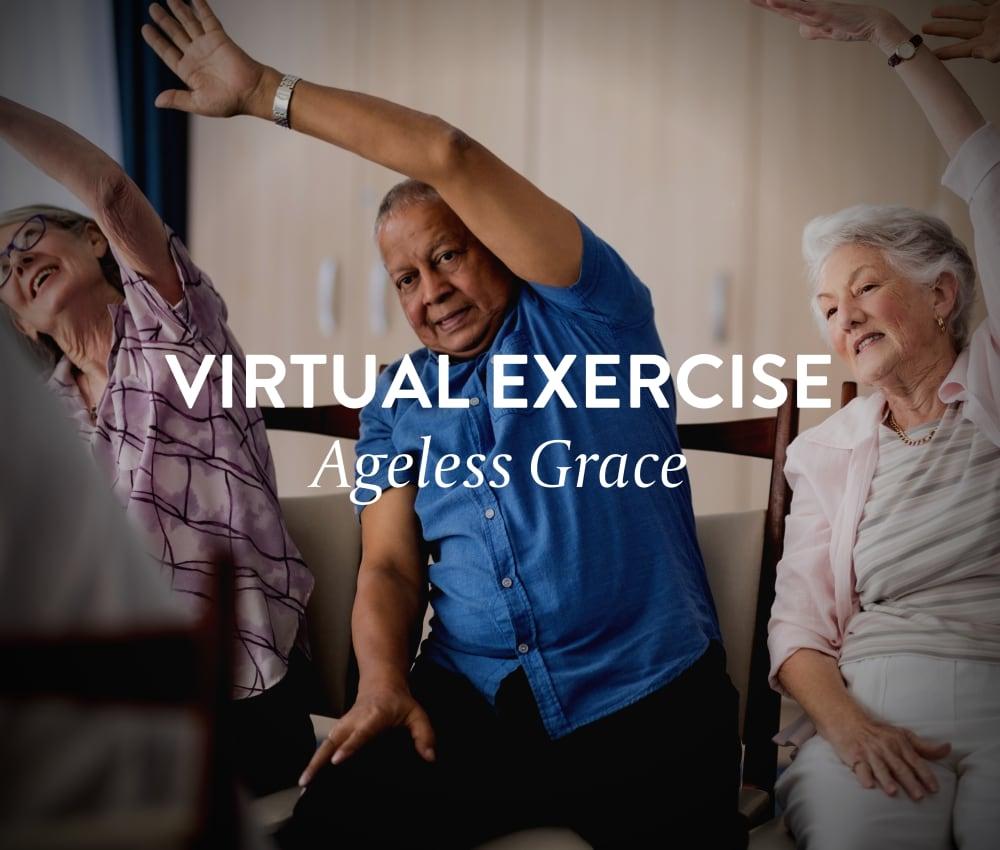 Virtual Exercise: Ageless Grace with Tom Atwood, PT Anthology of Farmington in Farmington, Connecticut