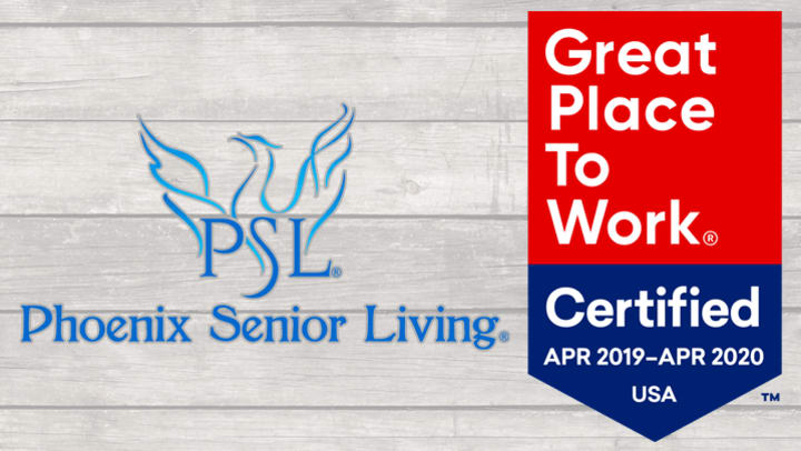 Phoenix Senior Living is certified as a Great Place to Work for second year in a row.