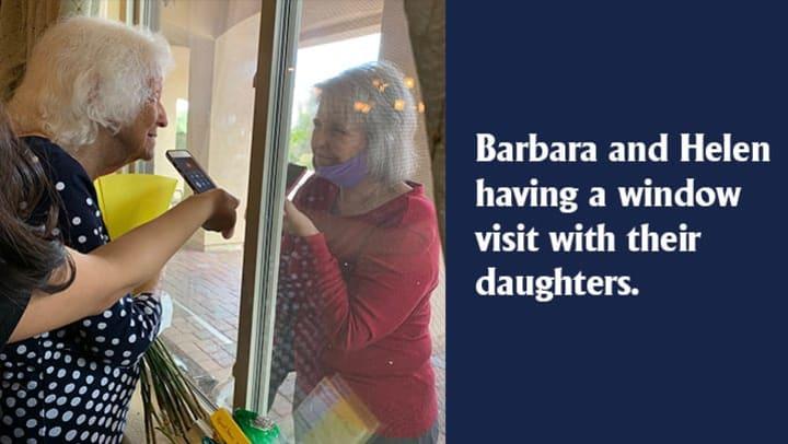 Barbara and Helen window visit