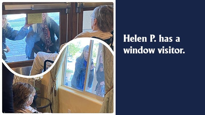 Helen P has a window visit