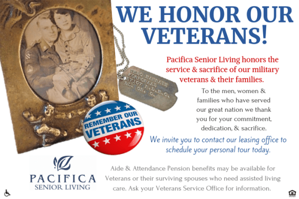 At Pacifica Senior Living Vacaville in Vacaville,CA we honor our veterans